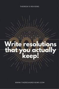 Write resolutions that you actually keep! - Theresa's Reviews - www.theresasreviews.com