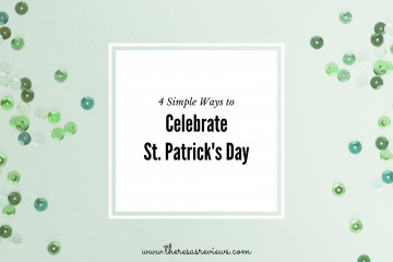 4 Simple Ways to Celebrate St. Patrick's Day