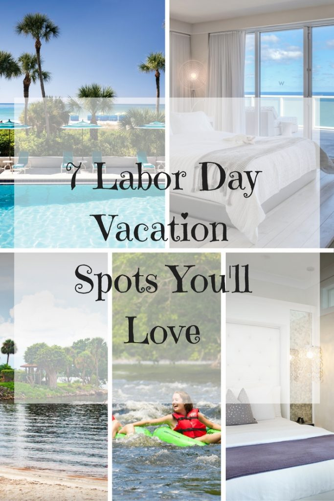 7 Labor Day Vacation Spots You'll Love